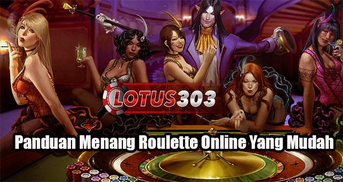 Panduan Menang Roulette Online Yang Mudah