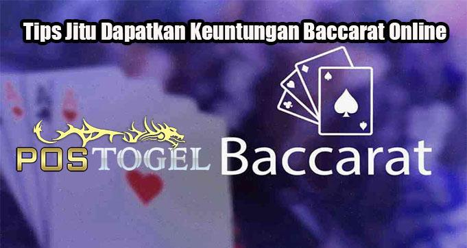 Tips Jitu Dapatkan Keuntungan Baccarat Online